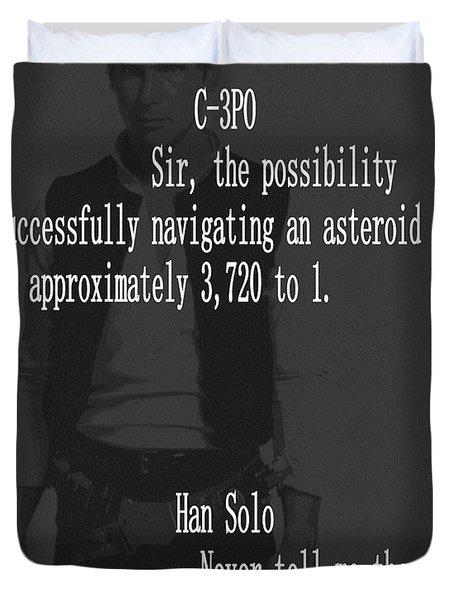 Han Solo Never Tell Me The Odds Duvet Cover