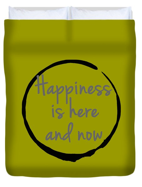 Duvet Cover featuring the digital art Happiness Is Here And Now by Julie Niemela