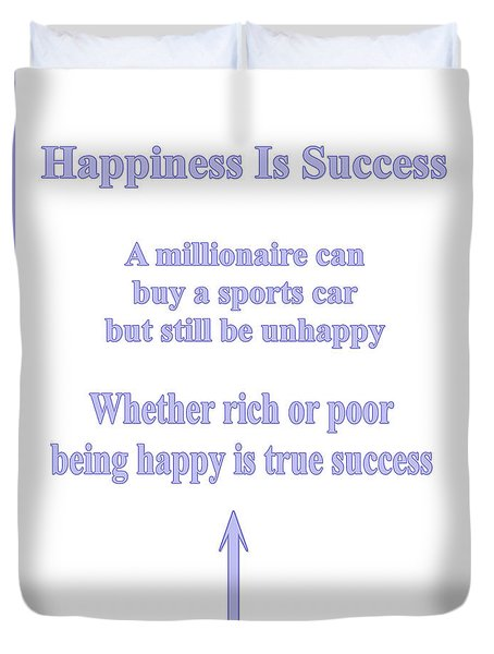 Happiness Is Success Duvet Cover