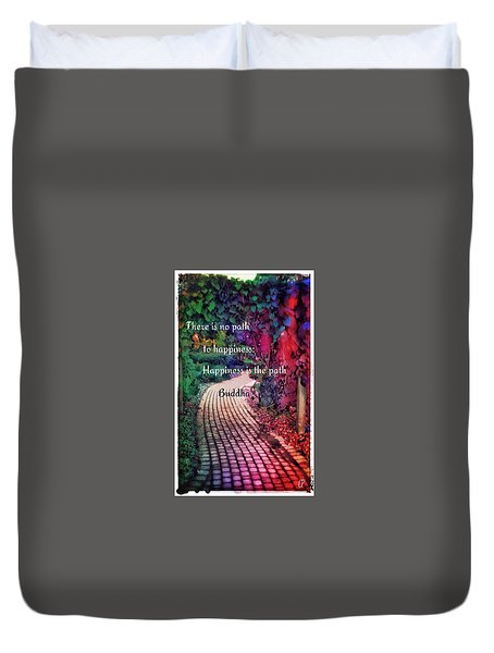Happiness Path Duvet Cover