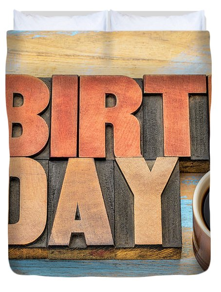 Happy Birthday Greeting Card In Wood Type  Duvet Cover