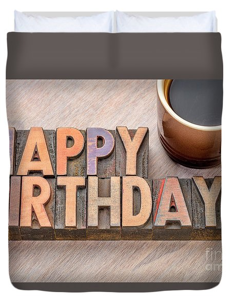 Happy Birthday Greetings Card In Wood Type Duvet Cover
