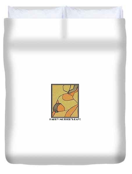 Happy Mother's Day 6 Duvet Cover