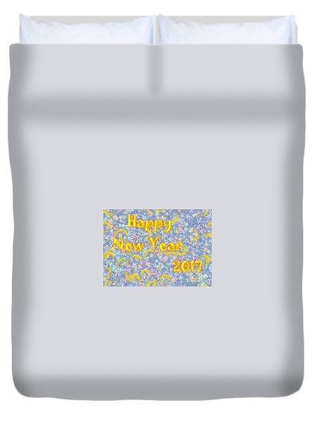Happy New Year 2017 Duvet Cover by Jean Bernard Roussilhe