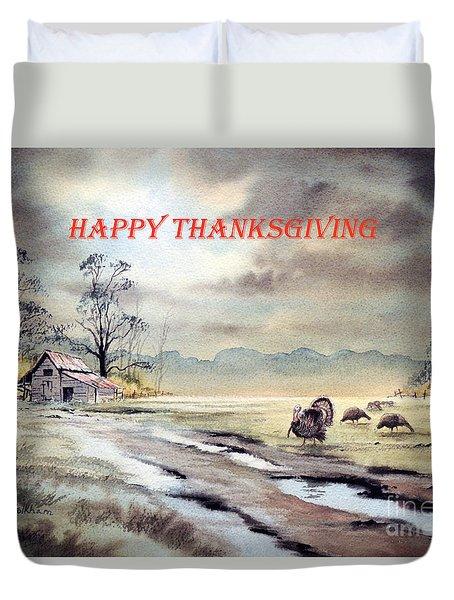 Happy Thanksgiving  Duvet Cover by Bill Holkham