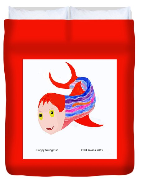 Happy Young Fish Duvet Cover by Fred Jinkins