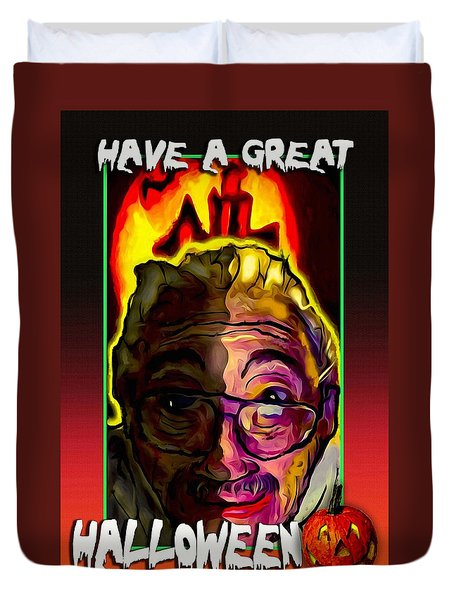 Have A Great Halloween Duvet Cover