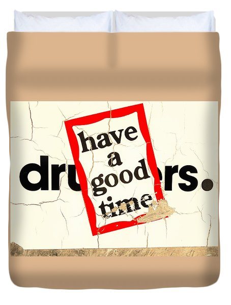 Have A Hello Of A Good Time  Duvet Cover