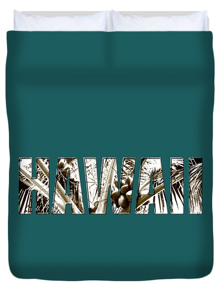 Duvet Cover featuring the photograph Hawaii Coconut Palm Type by Kerri Ligatich