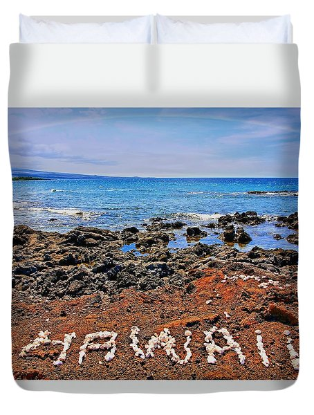 Duvet Cover featuring the photograph Hawaii by DJ Florek