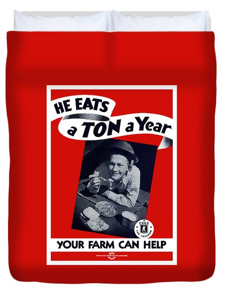 He Eats A Ton A Year Duvet Cover by War Is Hell Store