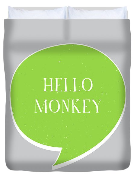 Hello Monkey Duvet Cover