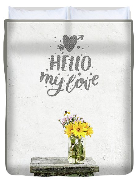 Duvet Cover featuring the photograph Hello My Love Card by Edward Fielding