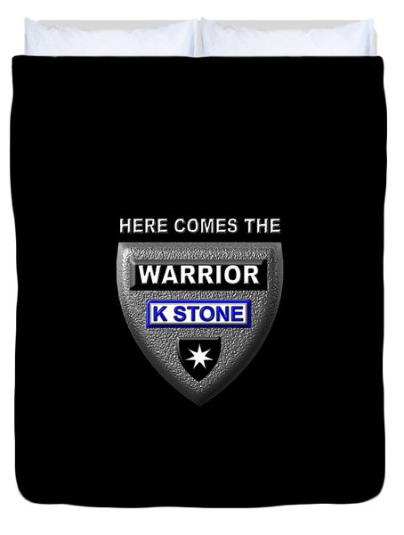 Here Comes The Warrior Duvet Cover