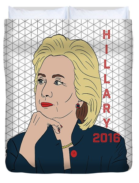 Hillary Clinton 2016 Duvet Cover by Nicole Wilson