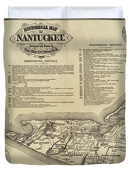 Historical Map Of Nantucket From 1602-1886 Duvet Cover