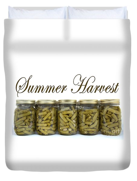 Home Canned Green Beans Summer Harvest Duvet Cover by Nature Scapes Fine Art