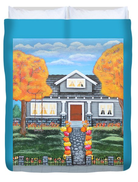 Home Sweet Home - Comes Autumn Duvet Cover