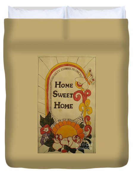 Home Sweet Home Duvet Cover