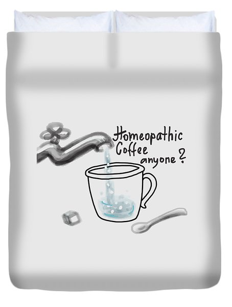 Homeopathic Coffee Duvet Cover