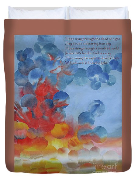 Hope Rising - With Poem Duvet Cover by Jeni Bate