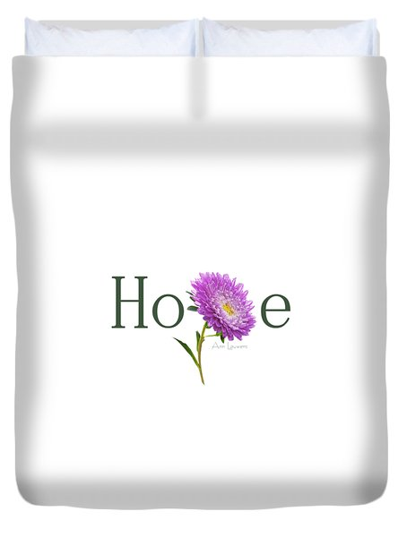 Hope Shirt Duvet Cover by Ann Lauwers
