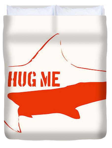 Hug Me Shark Duvet Cover by Pixel Chimp