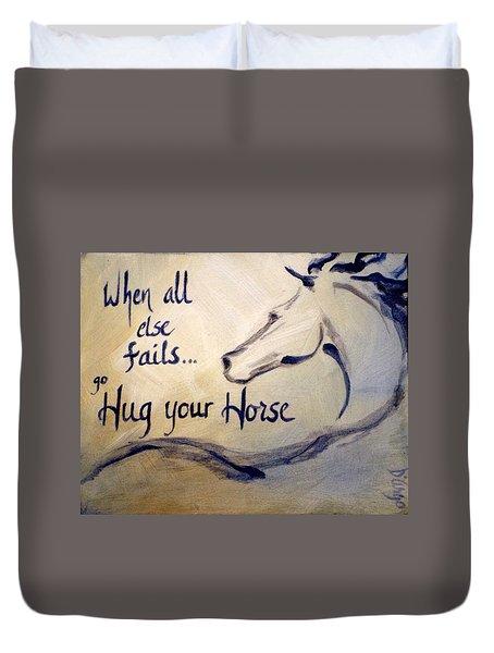 Hug Your Horse Duvet Cover