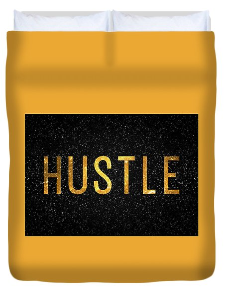 Hustle Duvet Cover by Taylan Apukovska