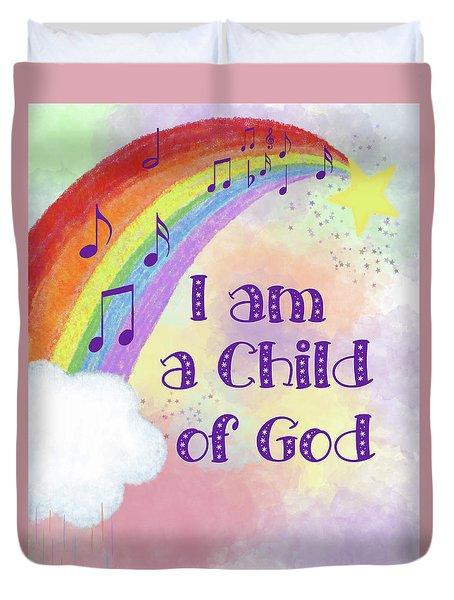 I Am A Child Of God 2 Duvet Cover