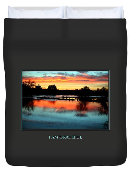 I Am Grateful Duvet Cover by Donna Corless