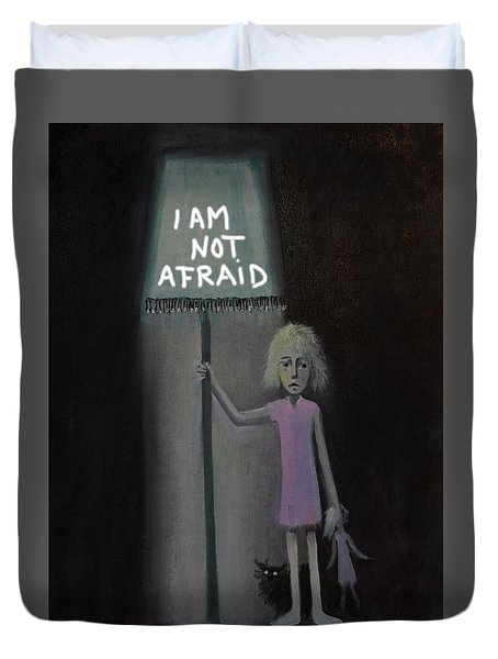 I Am Not Afraid Duvet Cover by Tone Aanderaa