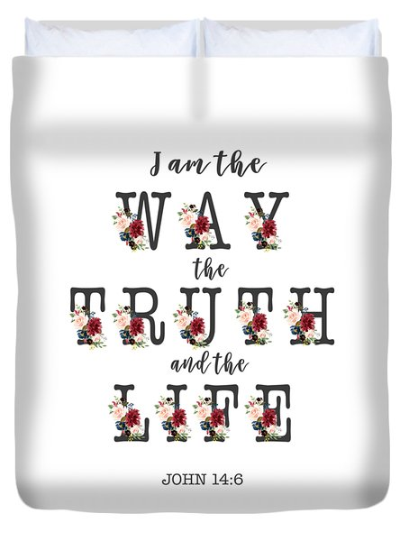 Duvet Cover featuring the painting I Am The Way The Truth And The Life Typography by Georgeta Blanaru