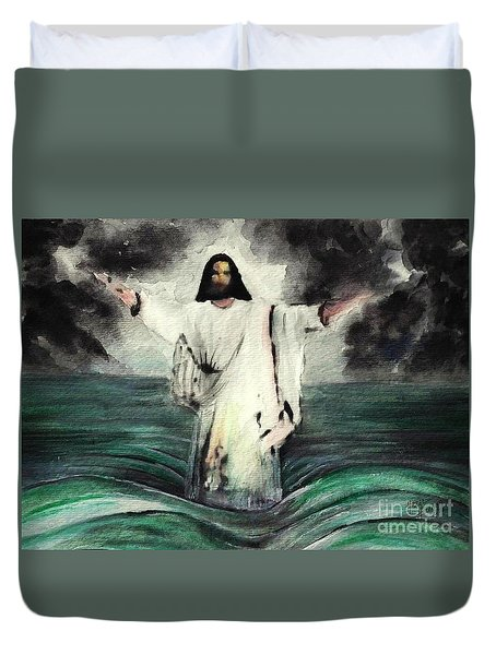 I Am Will Calm Your Sea Duvet Cover