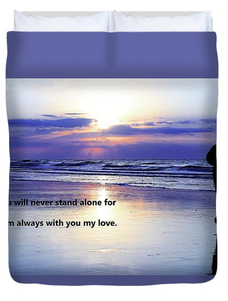 I Am With You Always Duvet Cover