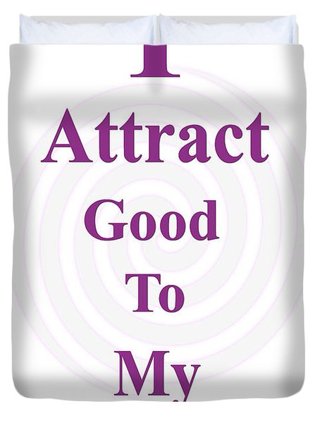 I Attract Duvet Cover