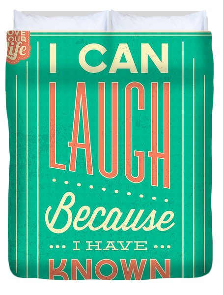 I Can Laugh Duvet Cover