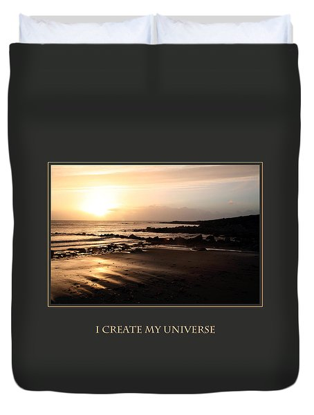 I Create My Universe Duvet Cover by Donna Corless