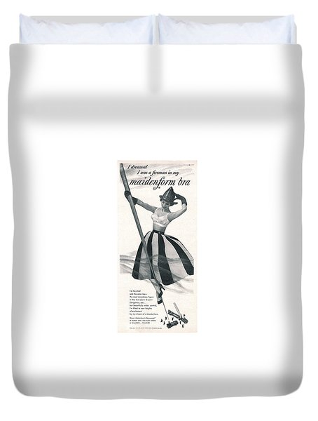 I Dreamed I Was A Fireman In My Maidenform Bra Duvet Cover