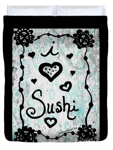 I Heart Sushi Duvet Cover