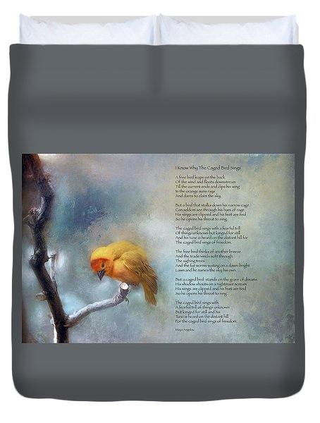 I Know Why The Caged Bird Sings - Maya Angelou Duvet Cover