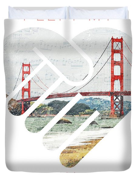 I Left My Heart In San Fransisco Duvet Cover