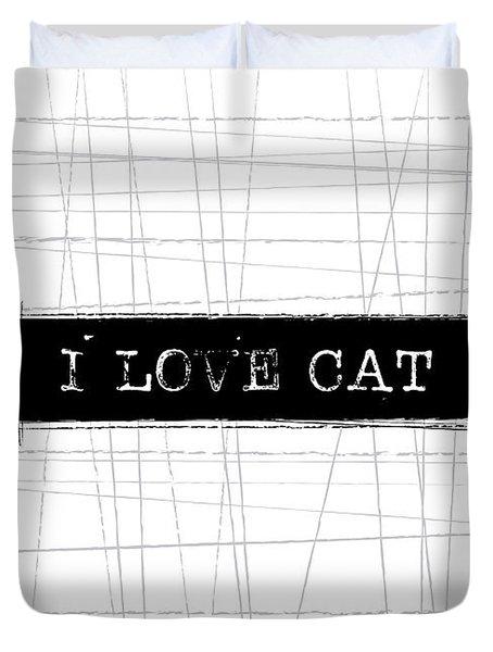 I Love Cat Word Art Duvet Cover