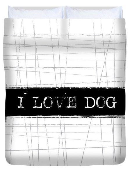 I Love Dog Word Art Duvet Cover
