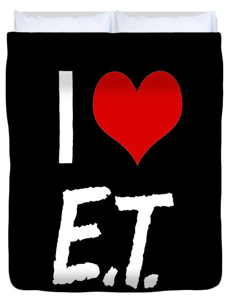 Duvet Cover featuring the digital art I Love E.t. by Gina Dsgn