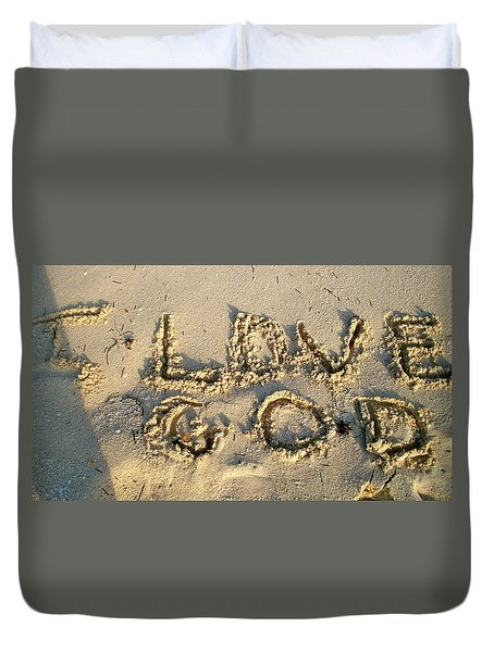 I Love God Duvet Cover