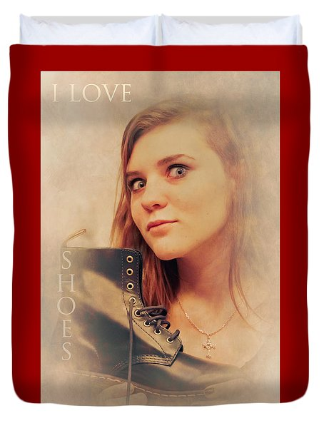 I Love Shoes Duvet Cover by Loriental Photography