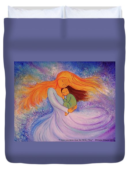 I Love You More Then The Milky Way Duvet Cover