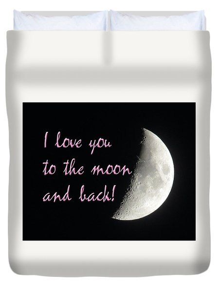 I Love You To The Moon Pink Duvet Cover