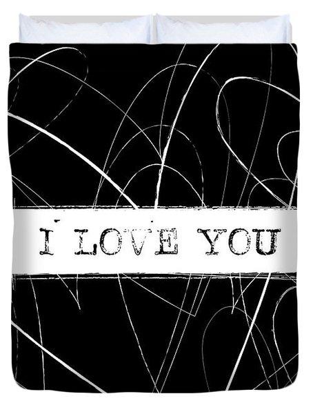 I Love You Word Art Duvet Cover